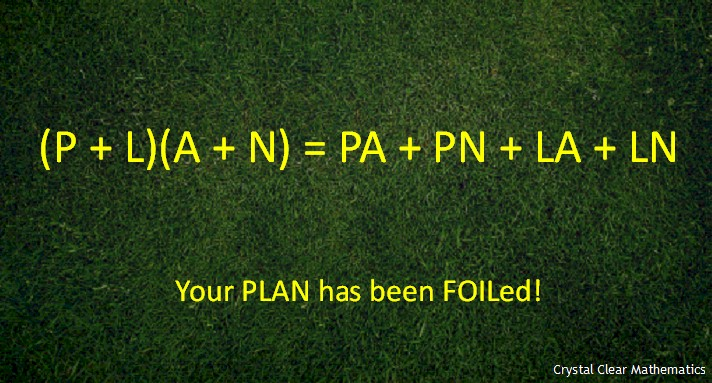 Image of a Binomial Product Illustrating the Pun, Your Plan Has Been Foiled