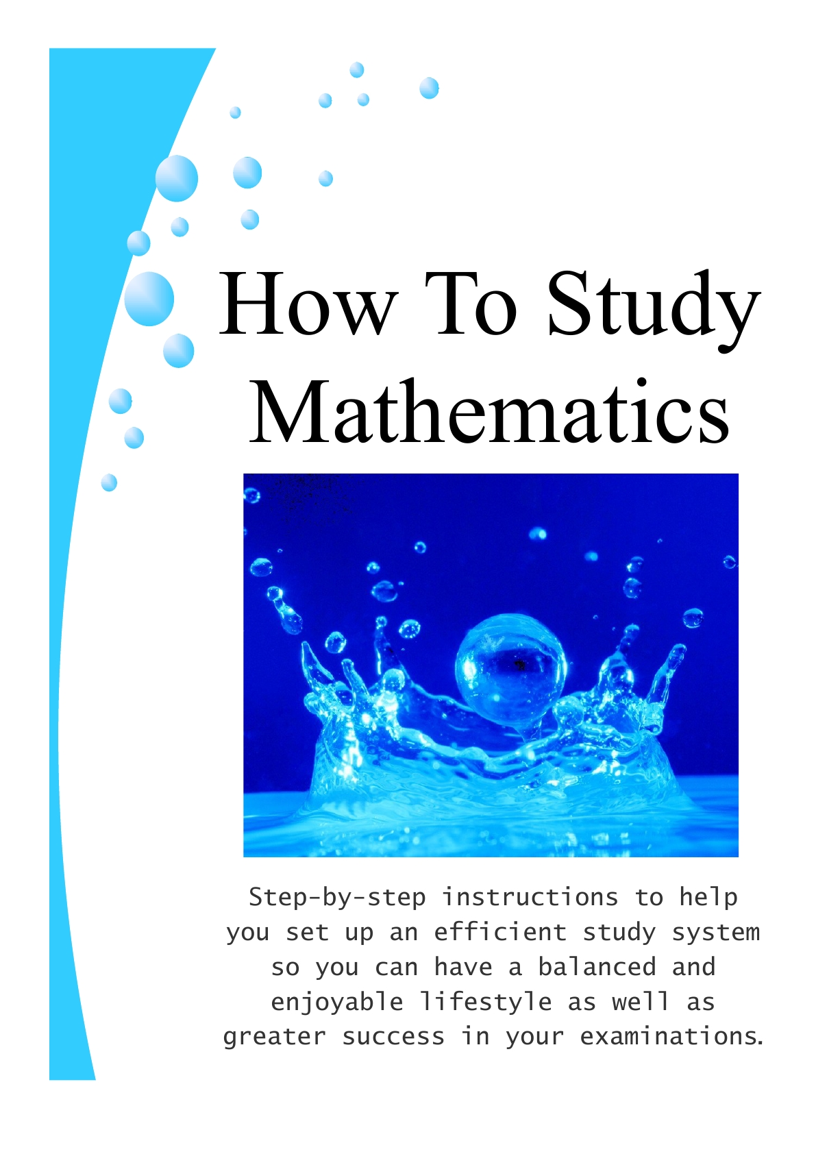 how to study math You may even end up loving mathematics by the end of the blog post 7 tips for maths problem solving 1 practice, practice & more practice it is impossible to study maths properly by just reading and listening to study maths you have to roll up your sleeves and actually solve some problems.